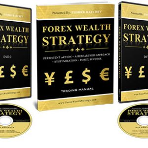 Forex Wealth Strategy by Toshko Raychev